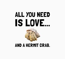 Love And A Hermit Crab Unisex T-Shirt