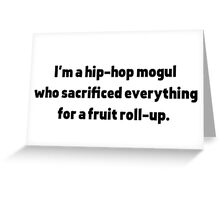 Hip Hop Mogul  Greeting Card