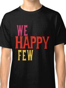 We Happy Few Classic T-Shirt
