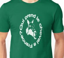 Who's Taking the Horse to France? Unisex T-Shirt