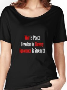 War is Peace - Nineteen Eighty-Four Women's Relaxed Fit T-Shirt