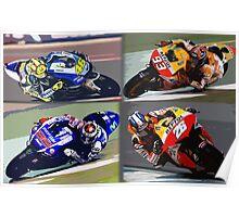 Motogp competition: Valentino Rossi, Jorge Lorenzo, Marquez, Pedrosa Poster