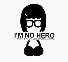 Tina Aint No Hero Women's Tank Top