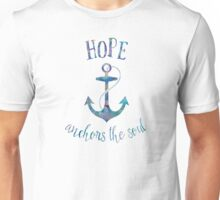 Hope Anchors the Soul Unisex T-Shirt