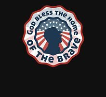 God bless the home of the brave Unisex T-Shirt
