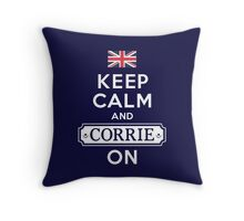 CORRIE ON, MATE Throw Pillow