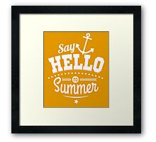 Say hello to Summer (white) Framed Print