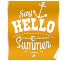 Say hello to Summer (white) Poster