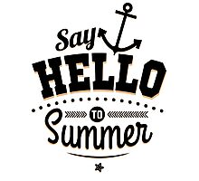 Say hello to Summer (black) Photographic Print