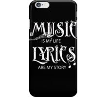 Music is my life 2 iPhone Case/Skin