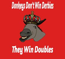 Donkeys Win Doubles Unisex T-Shirt