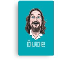 The Dude Canvas Print