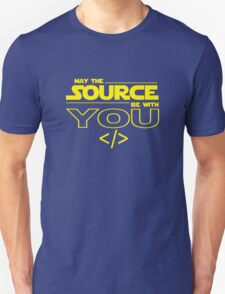 May the Source be with You Unisex T-Shirt