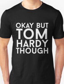 Tom Hardy - White Text T-Shirt