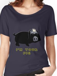 I'm your pig Women's Relaxed Fit T-Shirt