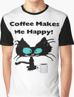 Coffee Makes Me Happy Cat Graphic T-Shirt
