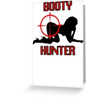 Booty Hunter Greeting Card