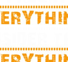 everything Sticker