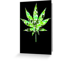 Love and Weed - Cannabis leaf with hearts Greeting Card