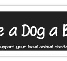 Give a Dog a Bone. Sticker