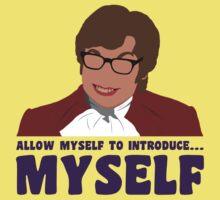Allow myself to introduce... myself. Kids Tee