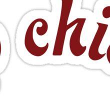 Sup Chicks Sticker