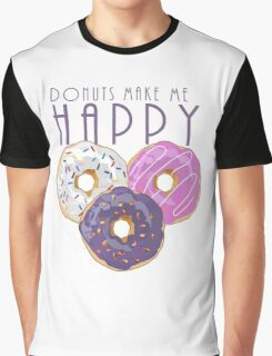Donuts Make Me Happy Graphic T-Shirt