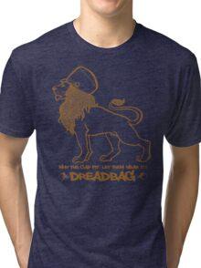 Dreadbag - Lion - Who the cap fit - Let them wear it! Tri-blend T-Shirt