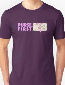 Purse First! Unisex T-Shirt