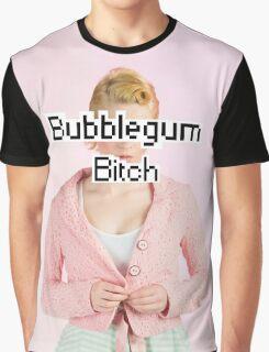 Bubblegum Bitch Graphic T-Shirt