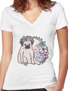 I don't give a pug! Women's Fitted V-Neck T-Shirt