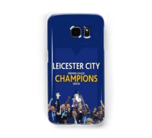 Leicester City FC - CHAMPIONS Samsung Galaxy Case/Skin
