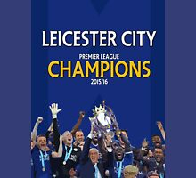 Leicester City FC - CHAMPIONS Unisex T-Shirt