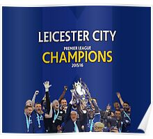 Leicester City FC - CHAMPIONS Poster