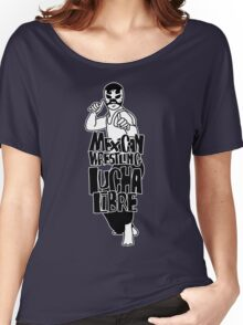 mexican wrestling lucha libre6 Women's Relaxed Fit T-Shirt