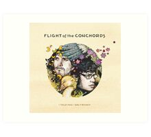 Flight of the Conchords - I Told You I Was Freaky Art Print