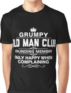 Grumpy Old Man Graphic T-Shirt