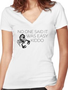 Orphan Black Scorpion - Nobody said winning would be easy kiddo Women's Fitted V-Neck T-Shirt