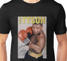 Mike Tyson : The Best World Boxing Champion Ever Unisex T-Shirt