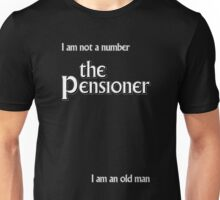 The Pensioner Unisex T-Shirt