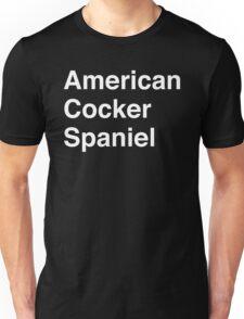 American Cocker Spaniel Unisex T-Shirt