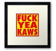 Fuck Yea Framed Print
