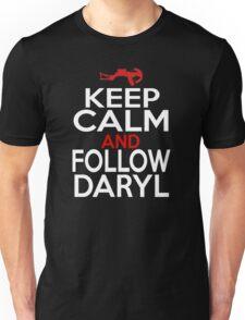 Keep Calm and Follow Daryl Unisex T-Shirt
