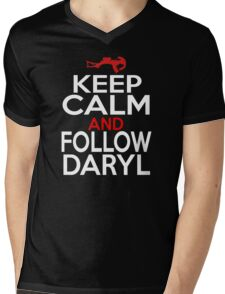 Keep Calm and Follow Daryl Mens V-Neck T-Shirt