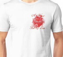 A Heart Full of Love Unisex T-Shirt