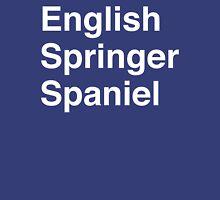 English Springer Spaniel Unisex T-Shirt