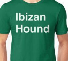 Ibizan Hound Unisex T-Shirt