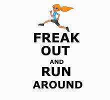 Freak out and Run around Womens Fitted T-Shirt