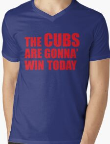 Chicago Cubs The Cubs Are Gonna' Win Today Mens V-Neck T-Shirt