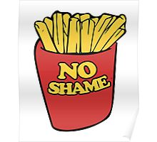 No shame in french fries Poster